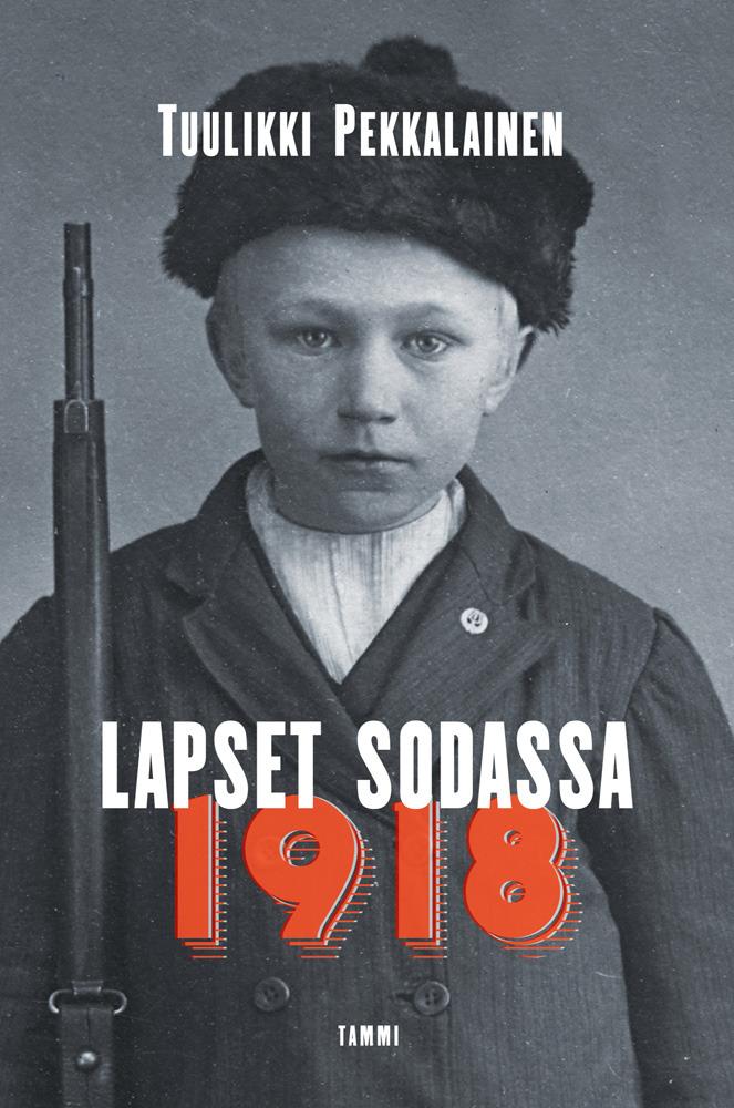 Pekkalainen, Tuulikki - Lapset sodassa 1918, e-bok