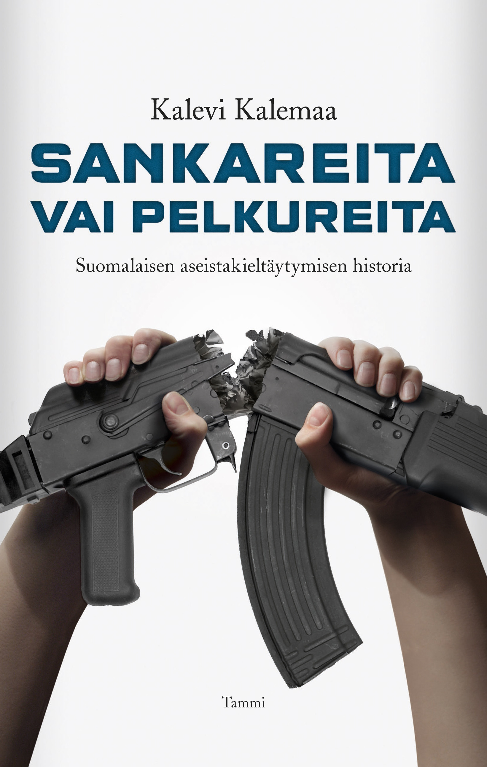 Kalemaa, Kalevi - Sankareita vai pelkureita: Suomalaisen aseistakieltäytymisen historia, e-kirja