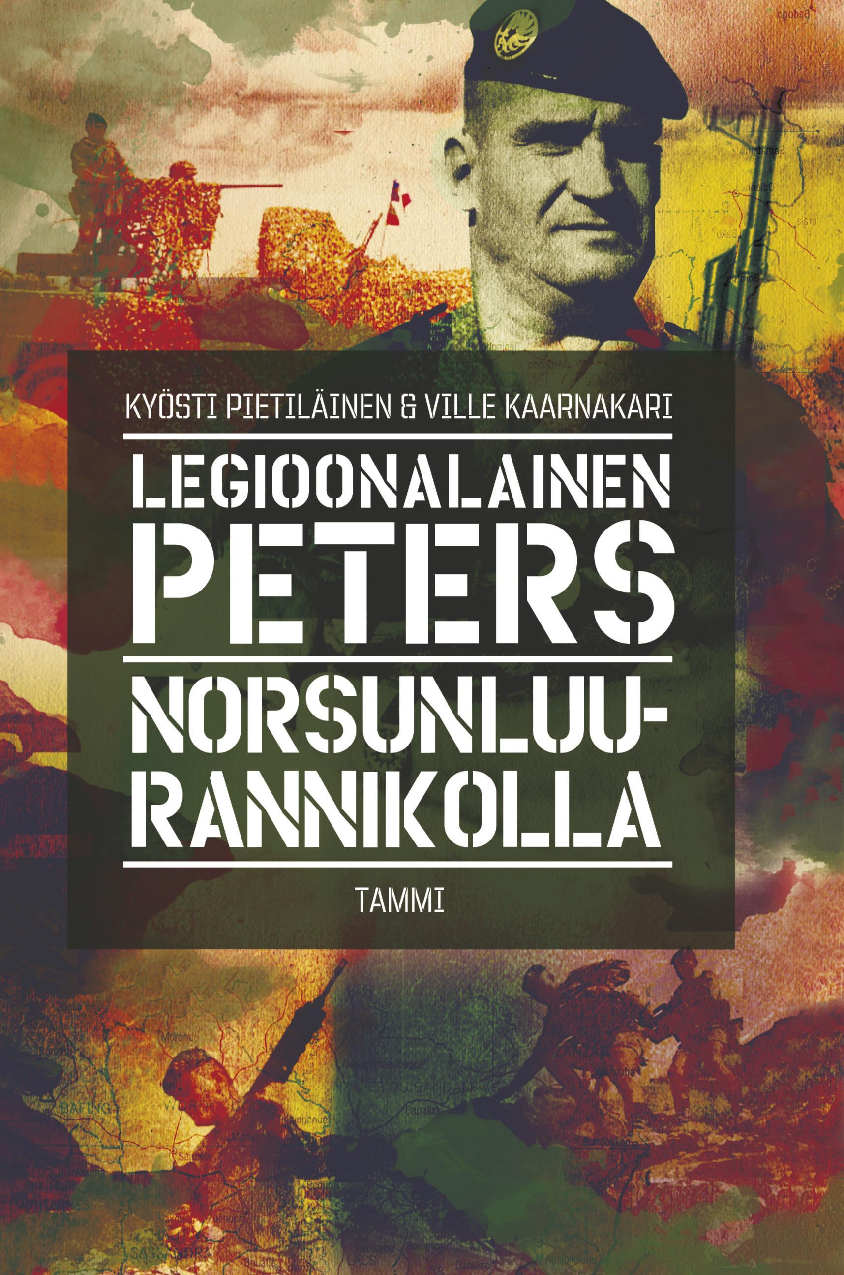 Pietiläinen, Kyösti - Legioonalainen Peters Norsunluurannikolla, e-kirja