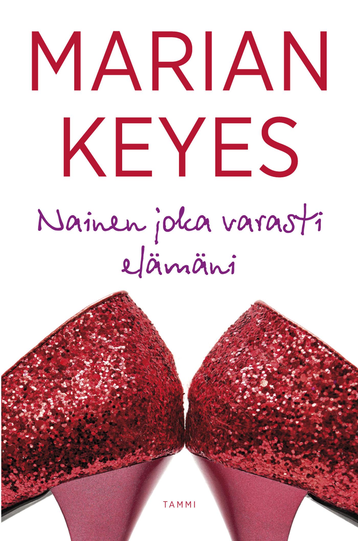Keyes, Marian - Nainen joka varasti elämäni, e-kirja