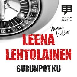 Lehtolainen, Leena - Surunpotku: Maria Kallio 13, äänikirja