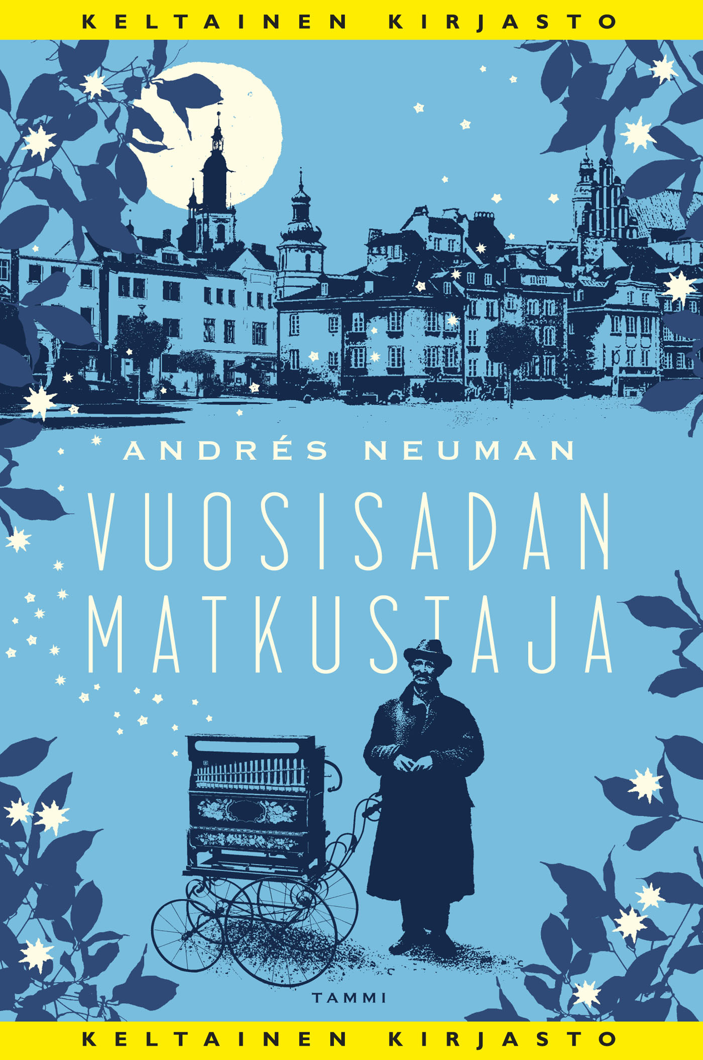 Neuman, Andrés - Vuosisadan matkustaja, e-bok