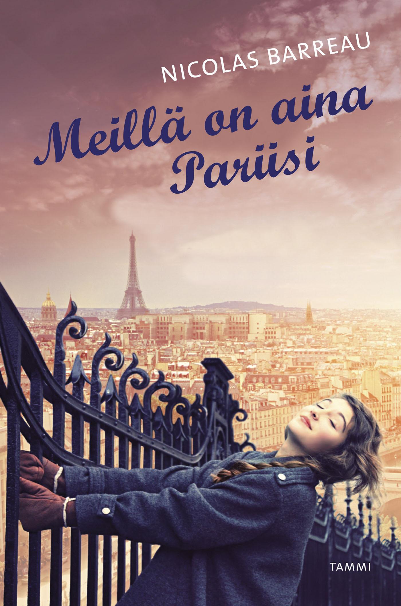 Barreau, Nicolas - Meillä on aina Pariisi, e-kirja
