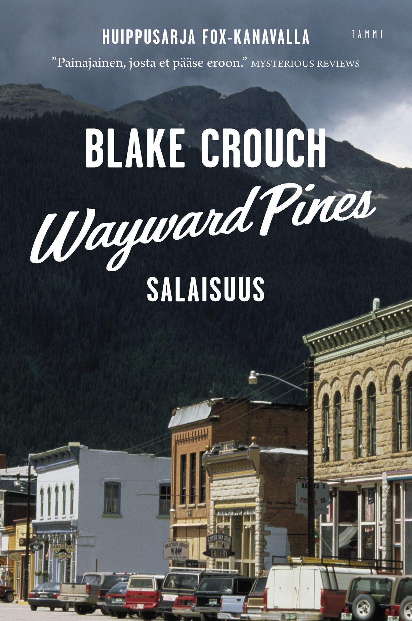 Crouch, Blake - Wayward Pines: Salaisuus, e-kirja