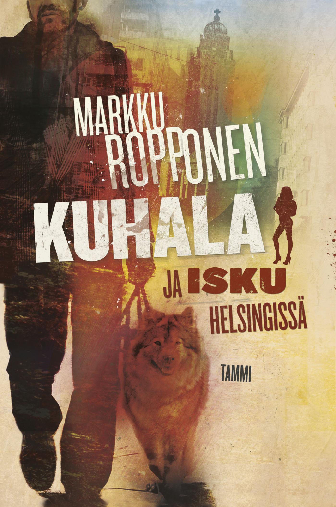 Ropponen, Markku - Kuhala ja isku Helsingissä, e-kirja