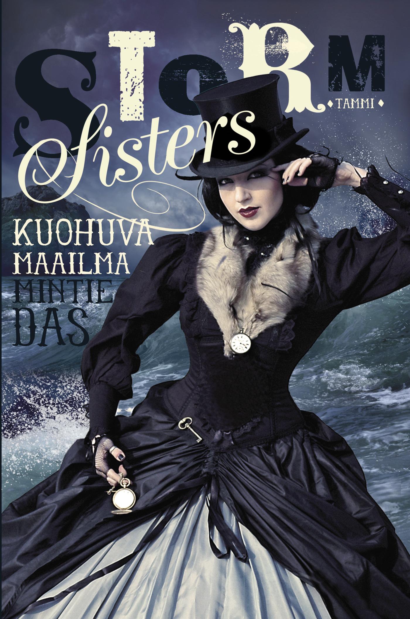 Storm Sisters 1: Kuohuva maailma