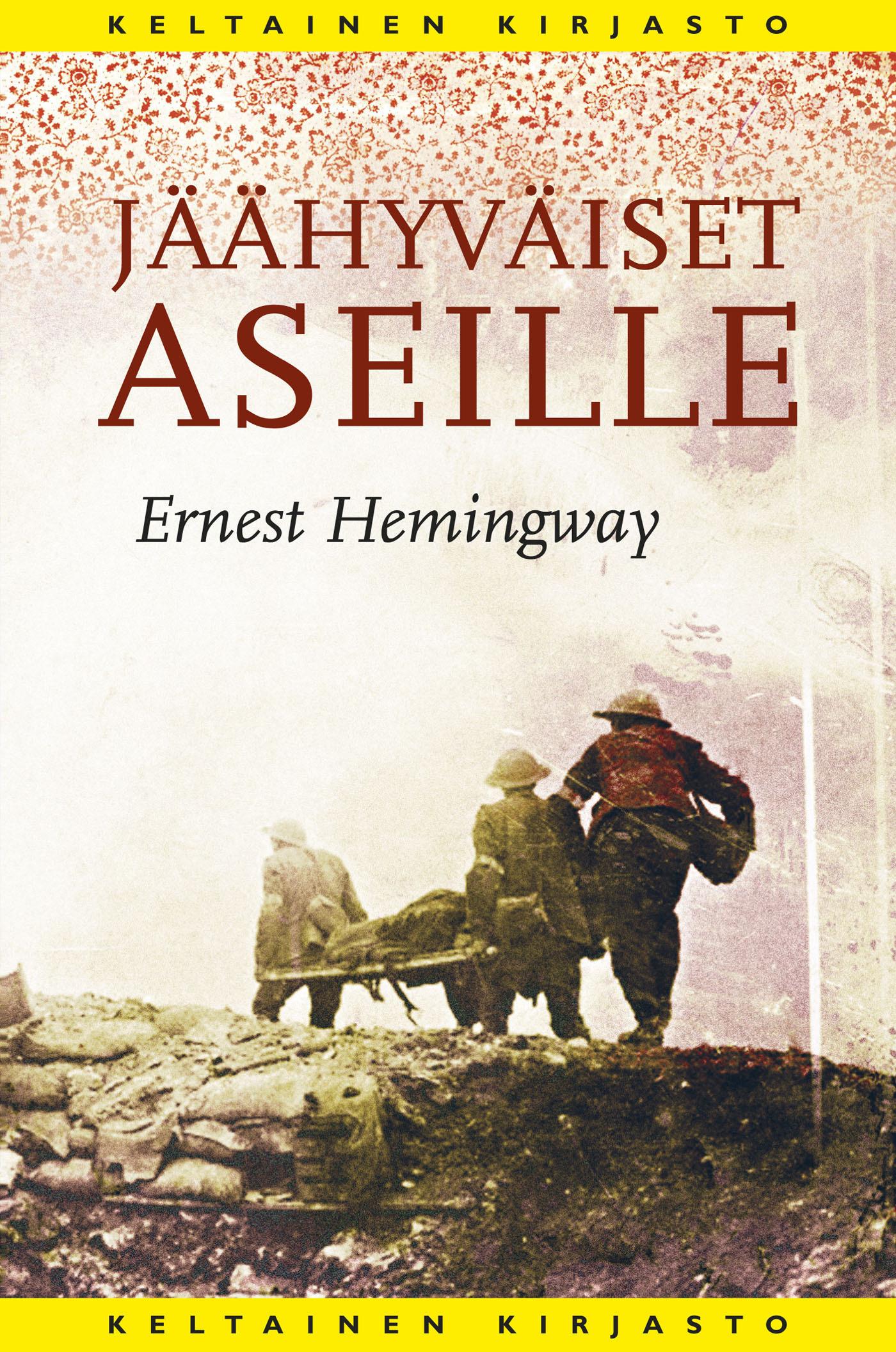Hemingway, Ernest - Jäähyväiset aseille, e-kirja