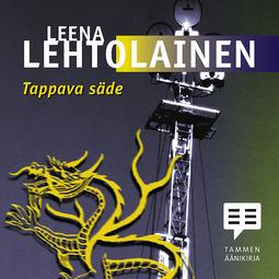 Lehtolainen, Leena - Tappava säde, äänikirja