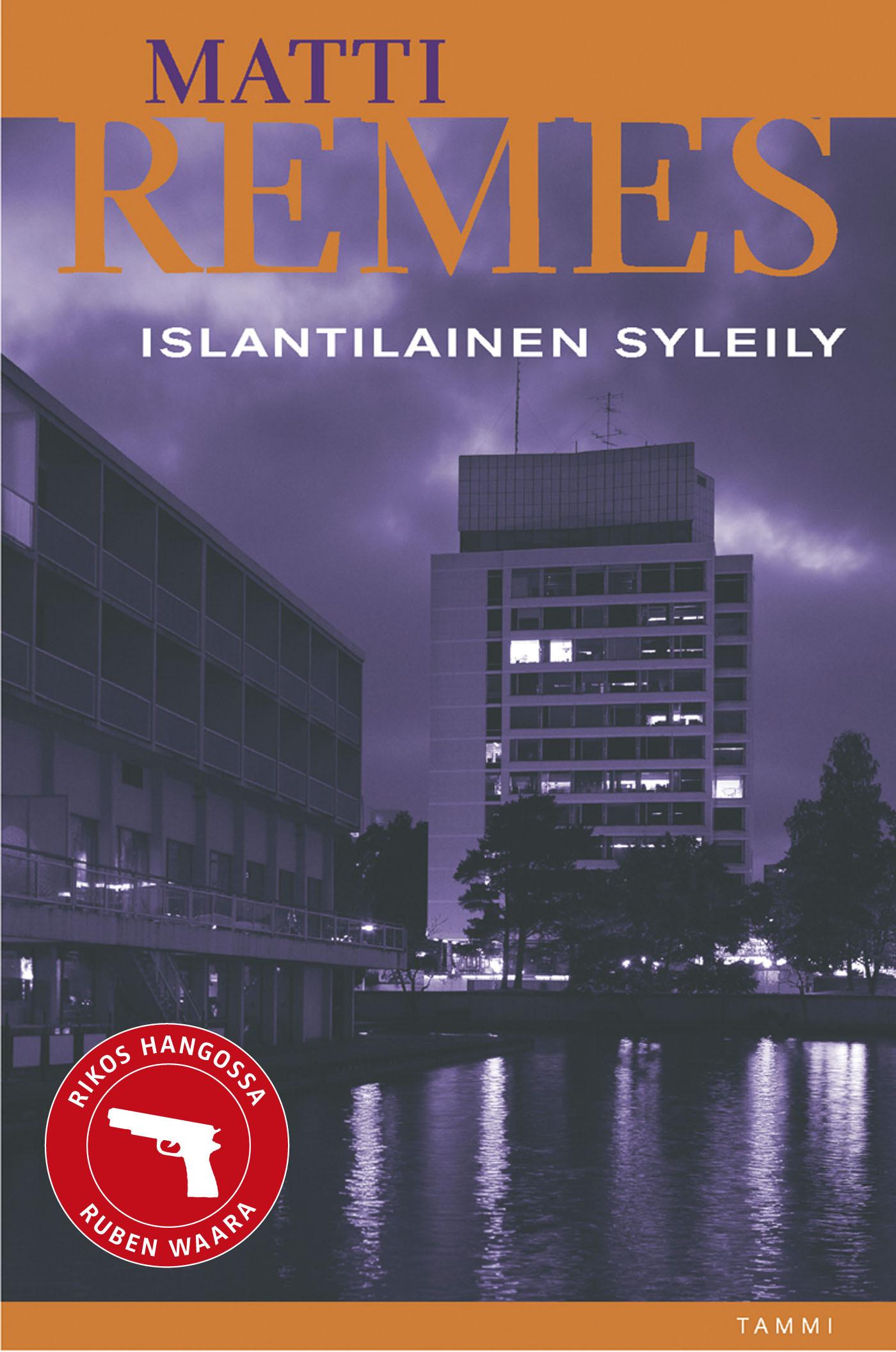 Remes, Matti - Islantilainen syleily, ebook