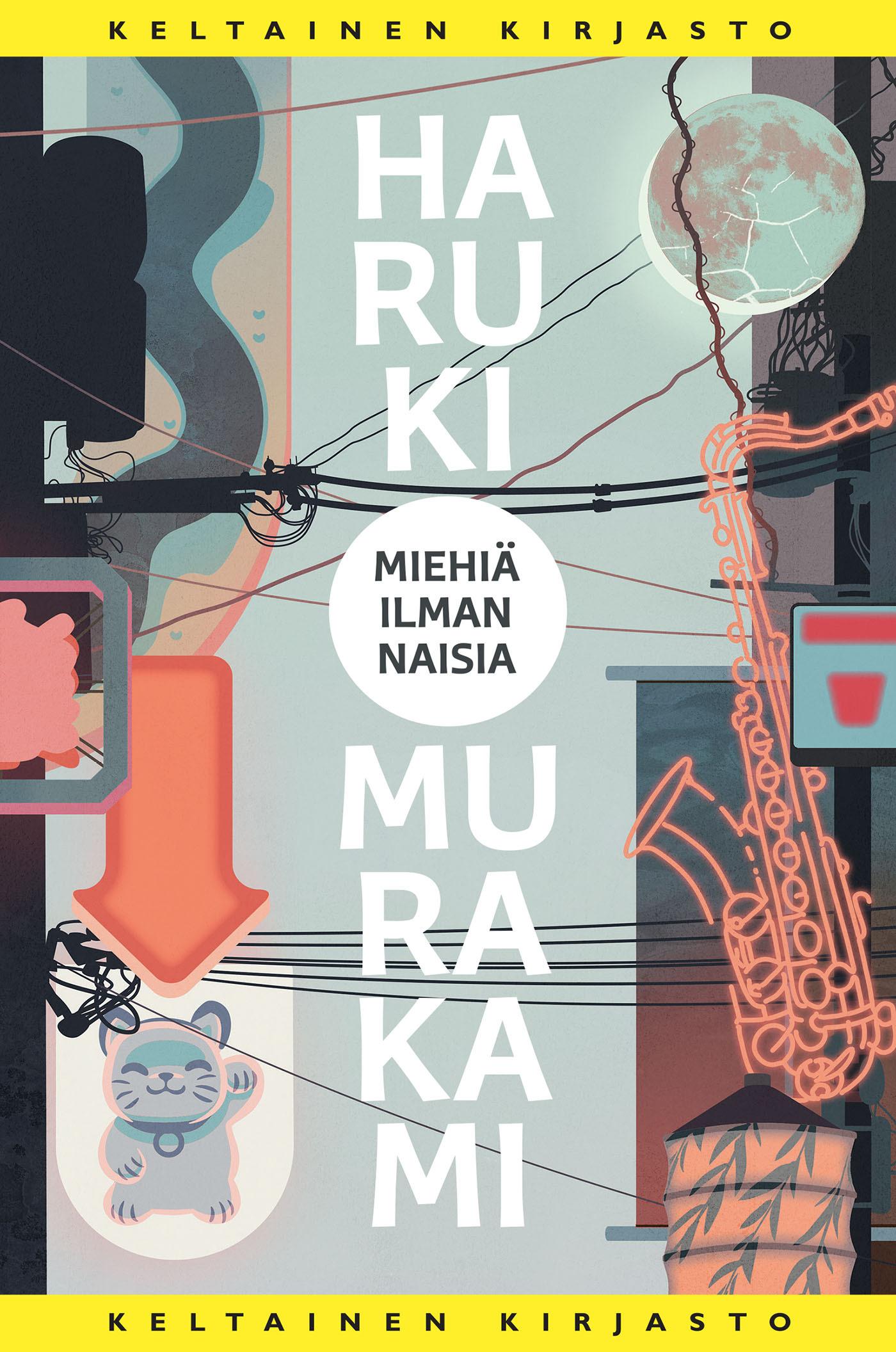 Murakami, Haruki - Mies ilman naisia, e-kirja