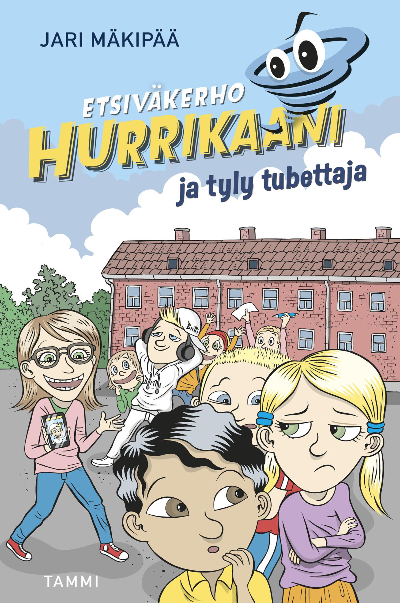 Mäkipää, Jari - Etsiväkerho Hurrikaani ja tyly tubettaja, e-kirja