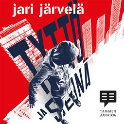 Järvelä, Jari - Tyttö ja seinä, audiobook