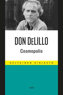 DeLillo, Don - Cosmopolis, e-kirja