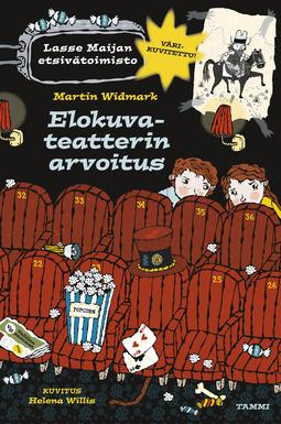 Widmark, Martin - Elokuvateatterin arvoitus - Lasse-Maijan etsivätoimisto, e-kirja