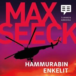 Seeck, Max - Hammurabin enkelit, äänikirja