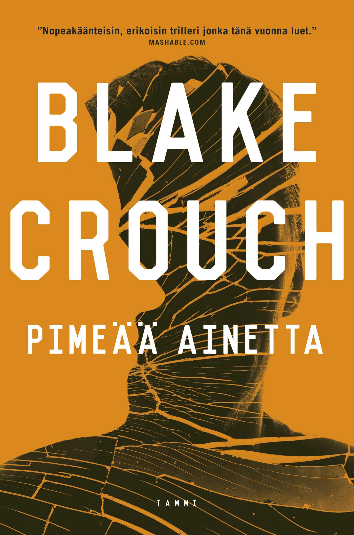 Crouch, Blake - Pimeää ainetta, e-kirja