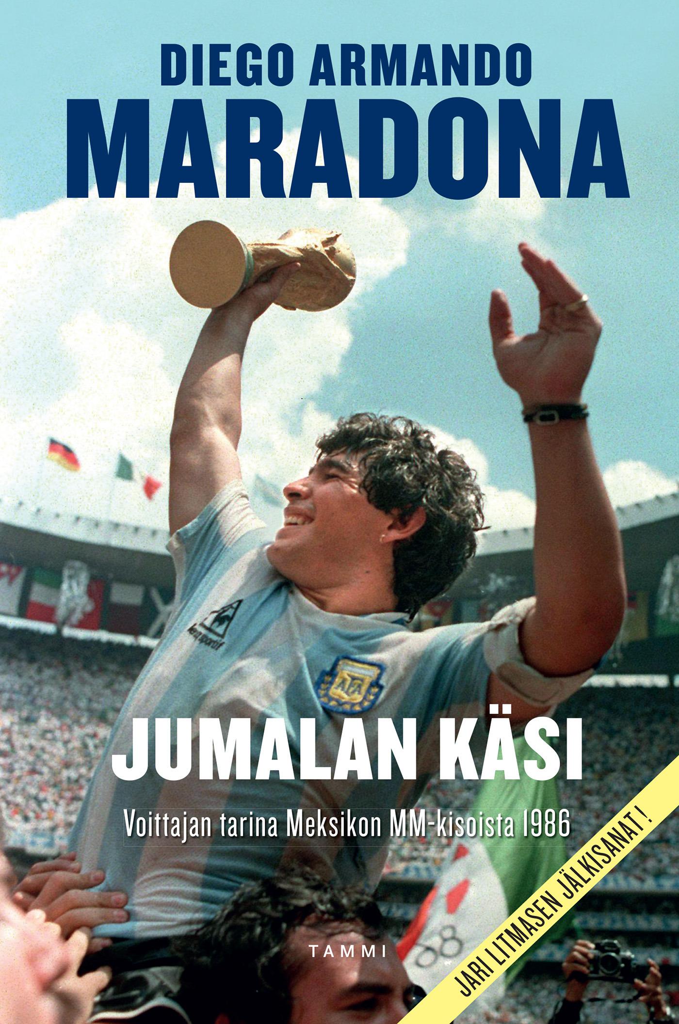 Maradona, Diego Armando - Jumalan käsi: Voittajan tarina Meksikon MM-kisoista 1986, e-kirja