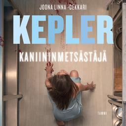 Kepler, Lars - Kaniininmetsästäjä, äänikirja