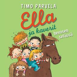 Parvela, Timo - Ella ja kaverit hevosen selässä, audiobook