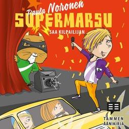 Noronen, Paula - Supermarsu saa kilpailijan, äänikirja