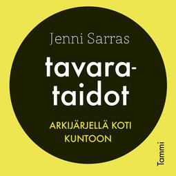Sarras, Jenni - Tavarataidot, äänikirja