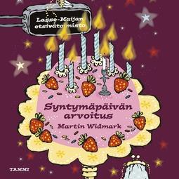 Widmark, Martin - Syntymäpäivän arvoitus: Lasse-Maijan etsivätoimisto, äänikirja