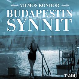 Kondor, Vilmos - Budapestin synnit, audiobook