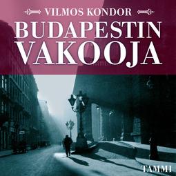 Kondor, Vilmos - Budapestin vakooja, äänikirja