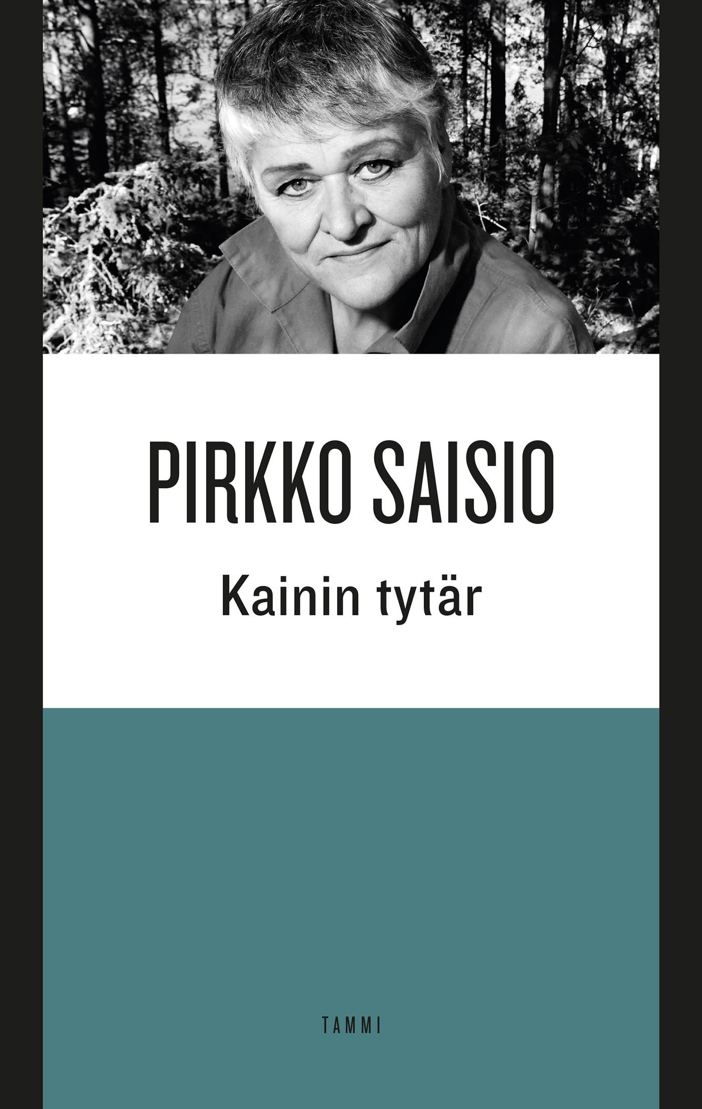 Saisio, Pirkko - Kainin tytär, ebook