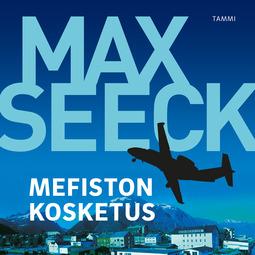 Seeck, Max - Mefiston kosketus, äänikirja