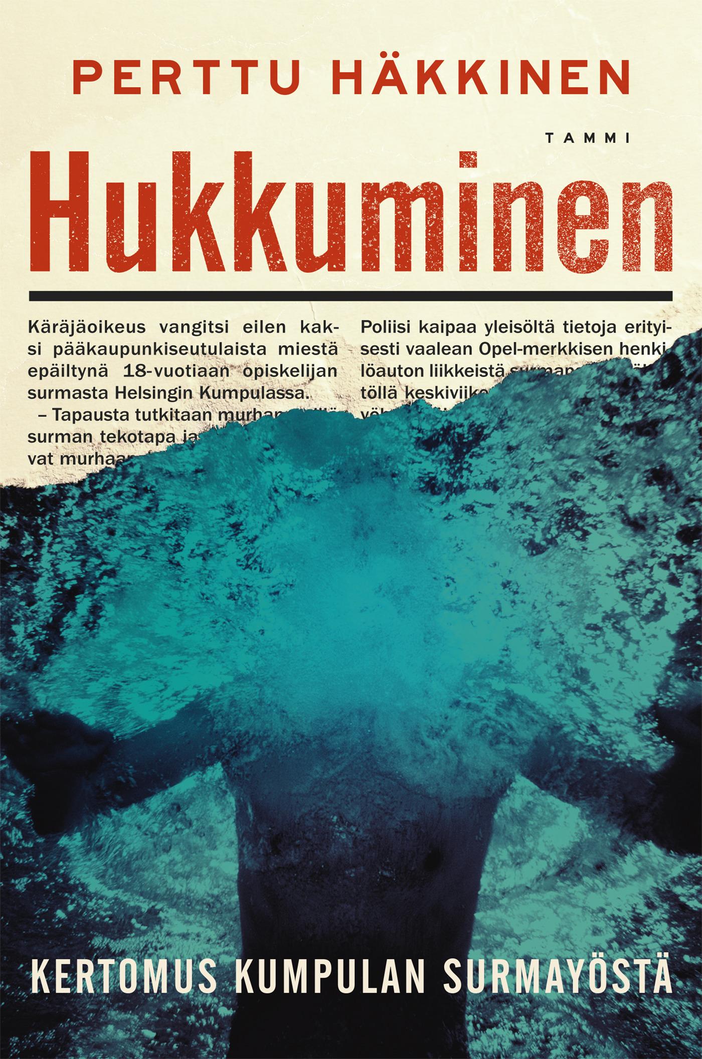 Häkkinen, Perttu - Hukkuminen: Kertomus Kumpulan surmayöstä, e-kirja