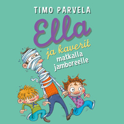 Parvela, Timo - Ella ja kaverit matkalla jamboreelle, äänikirja