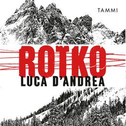 D'Andrea, Luca - Rotko, äänikirja