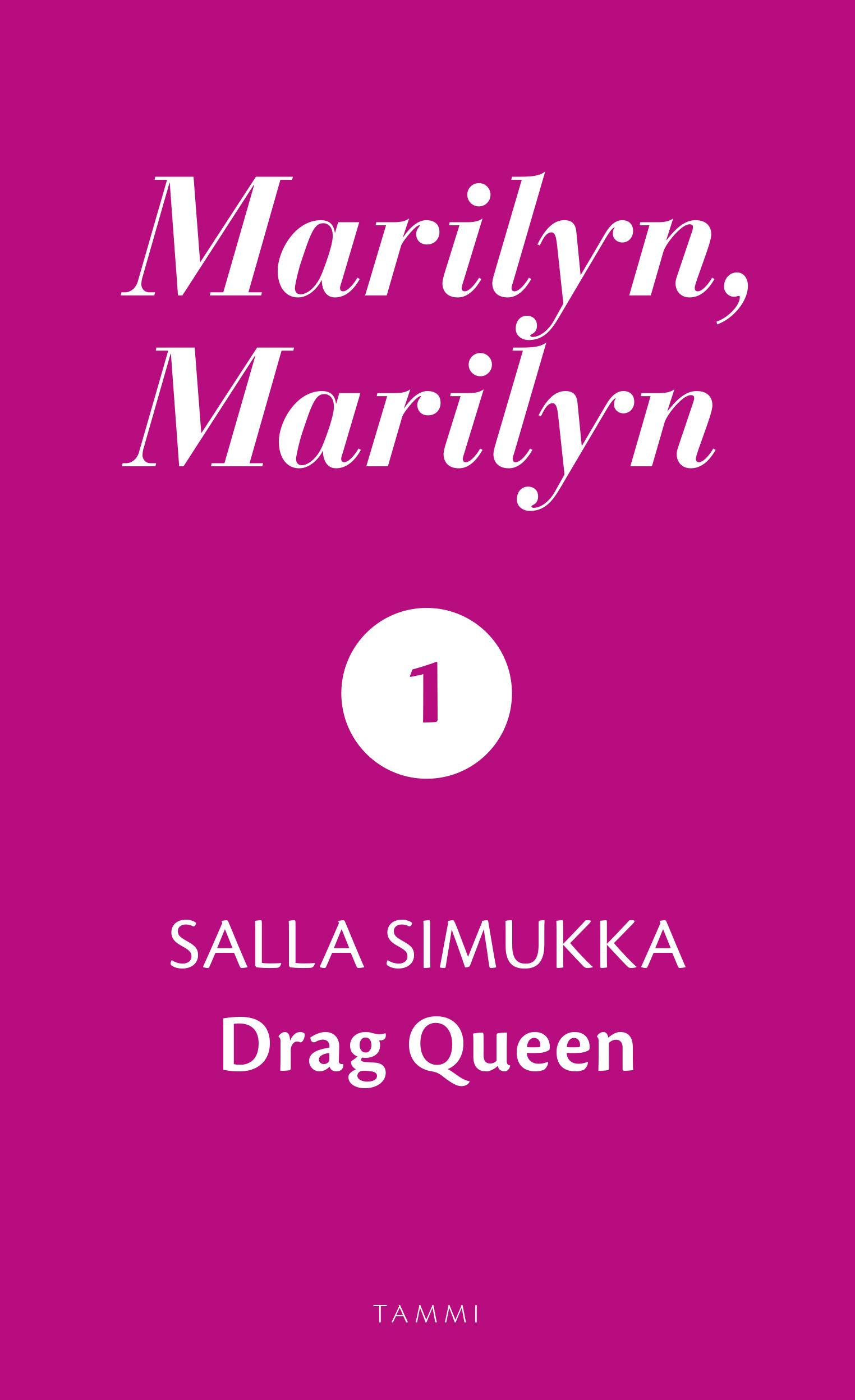 Simukka, Salla - Marilyn, Marilyn 1: Drag Queen, e-kirja