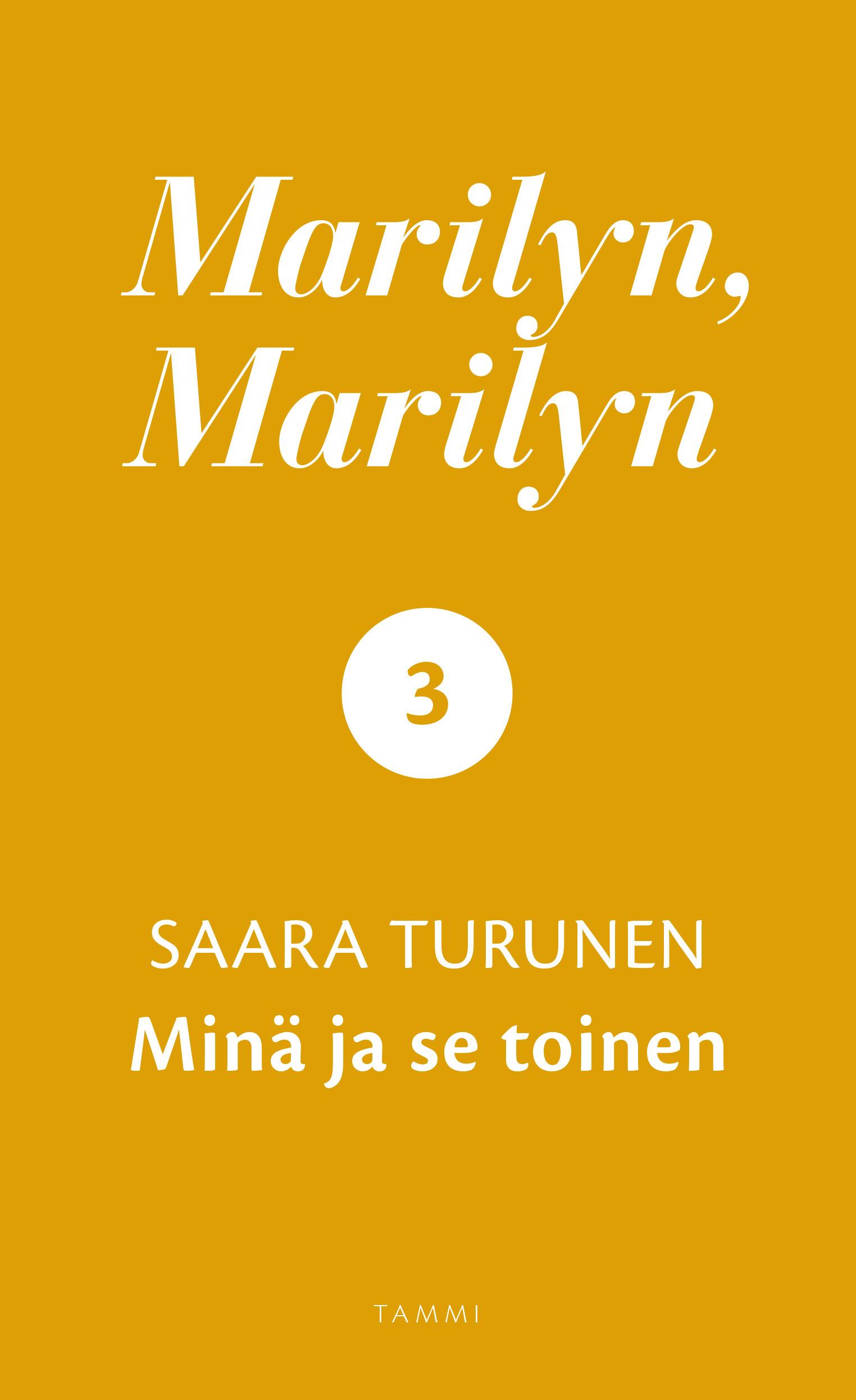 Turunen, Saara - Marilyn, Marilyn 3: Minä ja se toinen, e-kirja