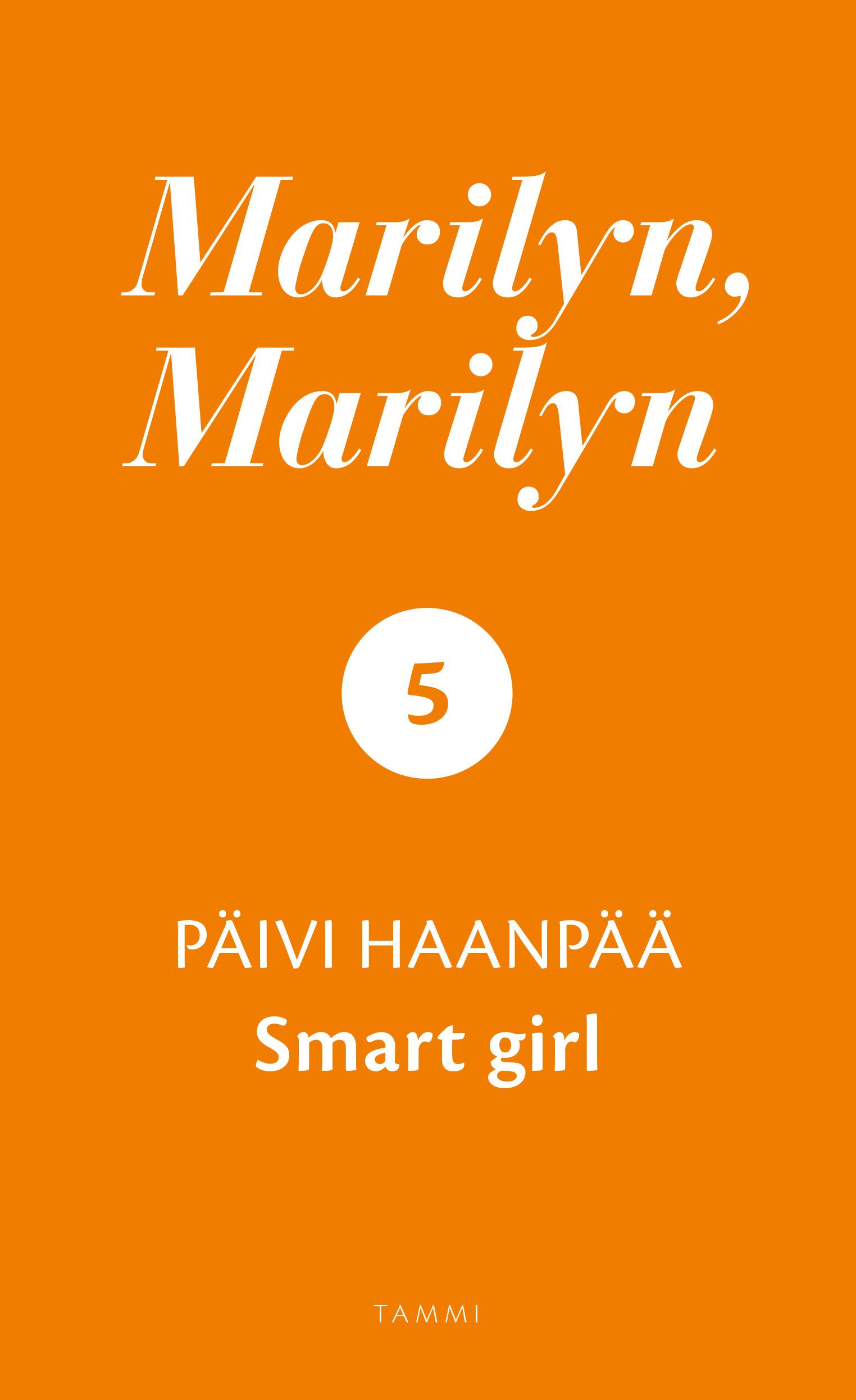 Haanpää, Päivi - Marilyn, Marilyn 5: Smart girl, e-kirja
