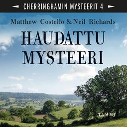 Costello, Matthew - Haudattu mysteeri: Cherringhamin mysteerit 4, äänikirja