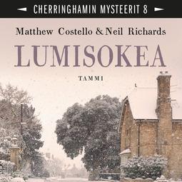 Costello, Matthew - Lumisokea: Cherringhamin mysteerit 8, äänikirja