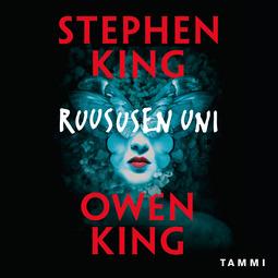 King, Stephen - Ruususen uni, äänikirja
