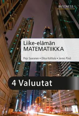Kolttola, Eliisa - Liike-elämän matematiikka, luku 4 Valuutat, e-kirja