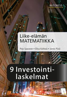 Kolttola, Eliisa - Liike-elämän matematiikka, luku 9 Investointilaskelmat, e-kirja