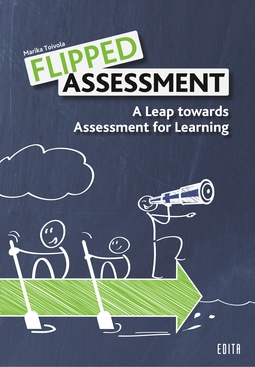 Toivola, Marika - Flipped Assessment: A Leap towards Assessment for Learning, ebook