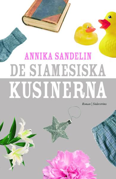 Sandelin, Annika - De siamesiska kusinerna, ebook