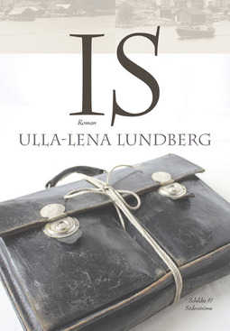 Lundberg, Ulla-Lena - Is, ebook