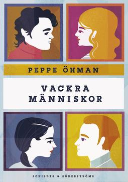 Öhman, Peppe - Vackra människor, ebook