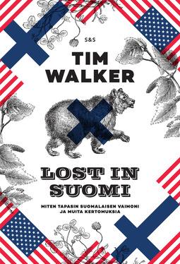 Walker, Tim - Lost in Suomi, e-bok