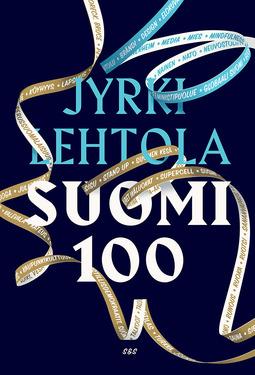 Lehtola, Jyrki - Suomi 100, e-kirja