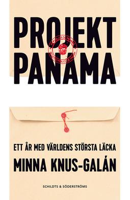 Knus-Galán, Minna - Projekt Panama: Ett år med världens största läcka, ebook