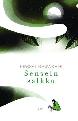 Kawakami, Hiromi - Sensein salkku, ebook