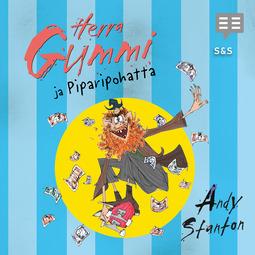 Stanton, Andy - Herra Gummi ja Piparipohatta, äänikirja